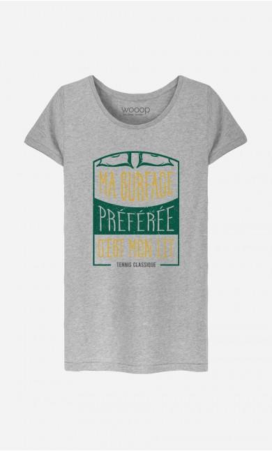 T-Shirt Ma Surface Préférée c'est Mon Lit