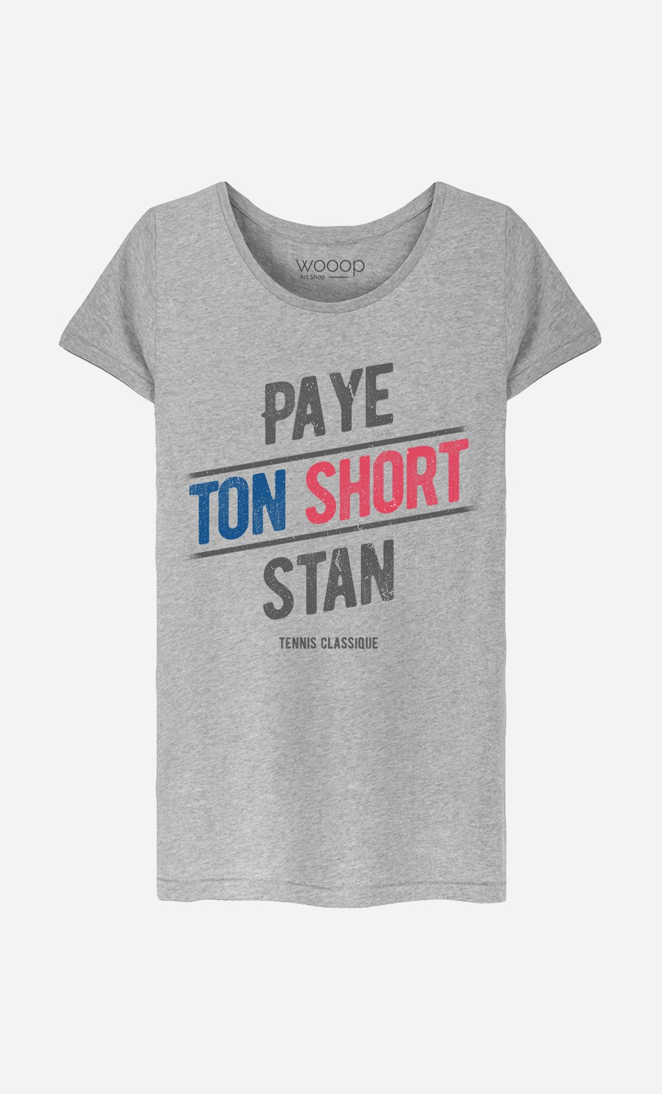 T-Shirt Paye ton Short Stan