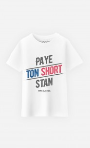 T-Shirt Enfant Paye ton Short Stan