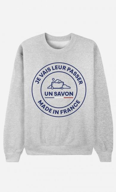 Sweat Je Vais Leur Passer Un Savon Made In France