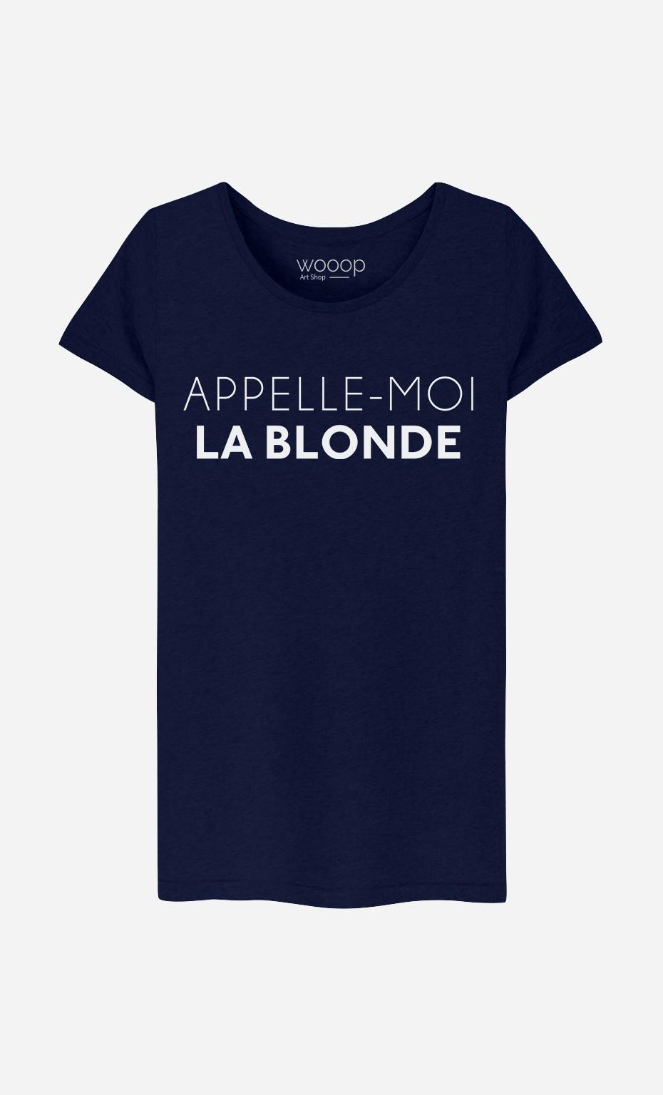 T-Shirt Appelle-Moi La Blonde