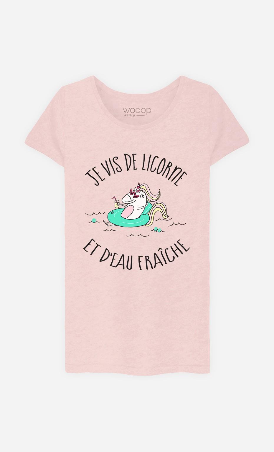 T-Shirt Femme Je Vis De Licorne et d'Eau Fraiche