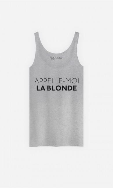 Débardeur Femme Appelle-Moi La Blonde
