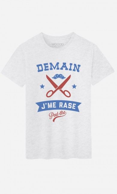 T-Shirt Demain J'me Rase