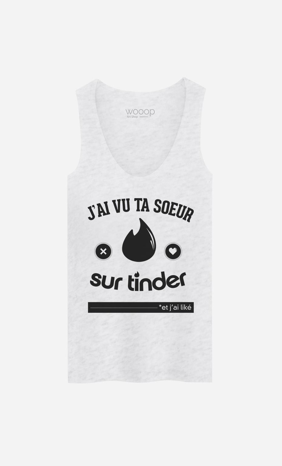 Débardeur J'ai Vu Ta Soeur Sur Tinder