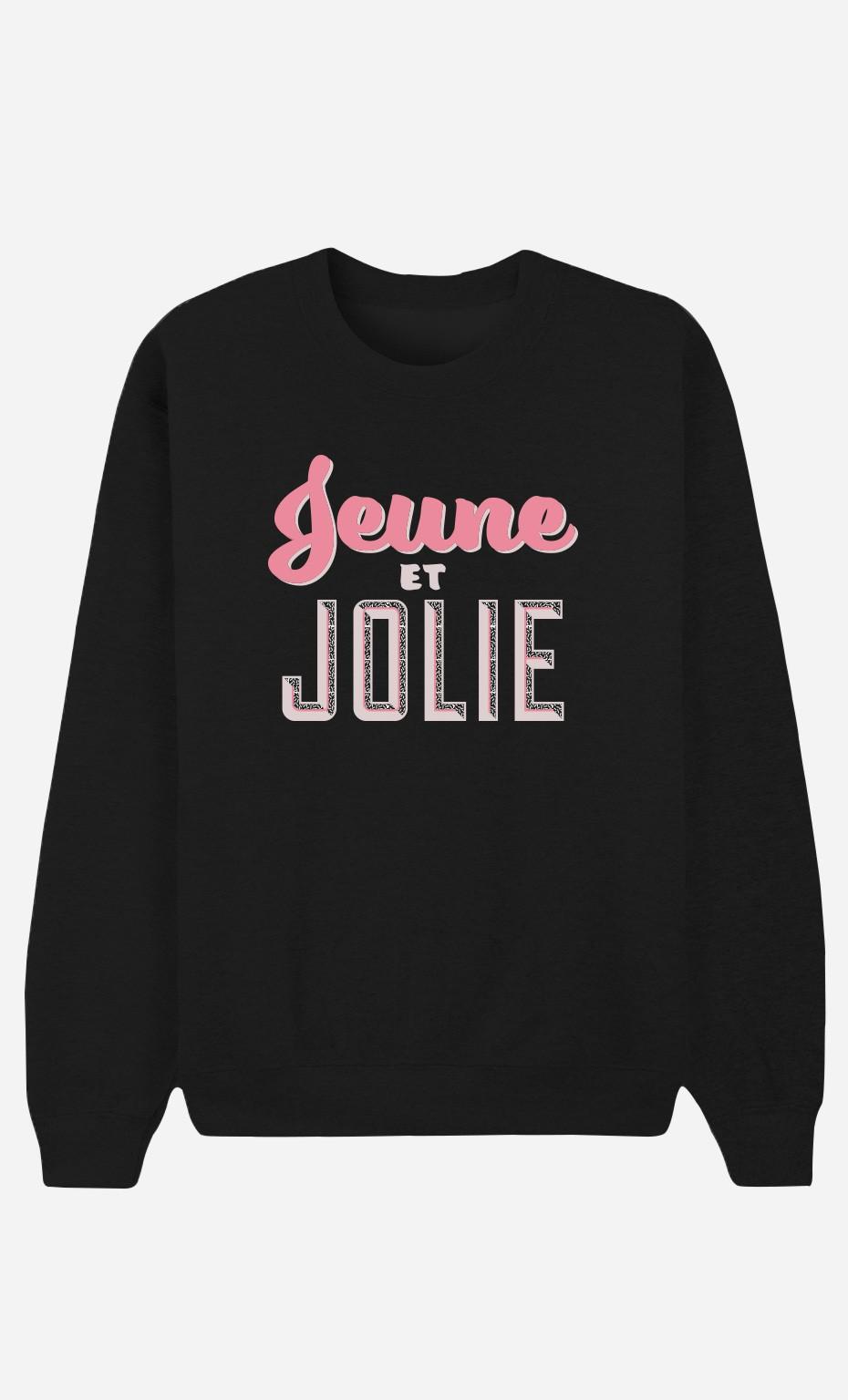 4eebe8986df5 Sweat Femme Jeune et Jolie