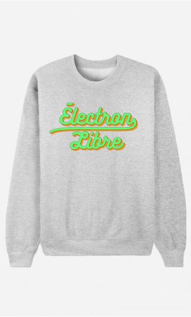 Sweat Femme Électron Libre