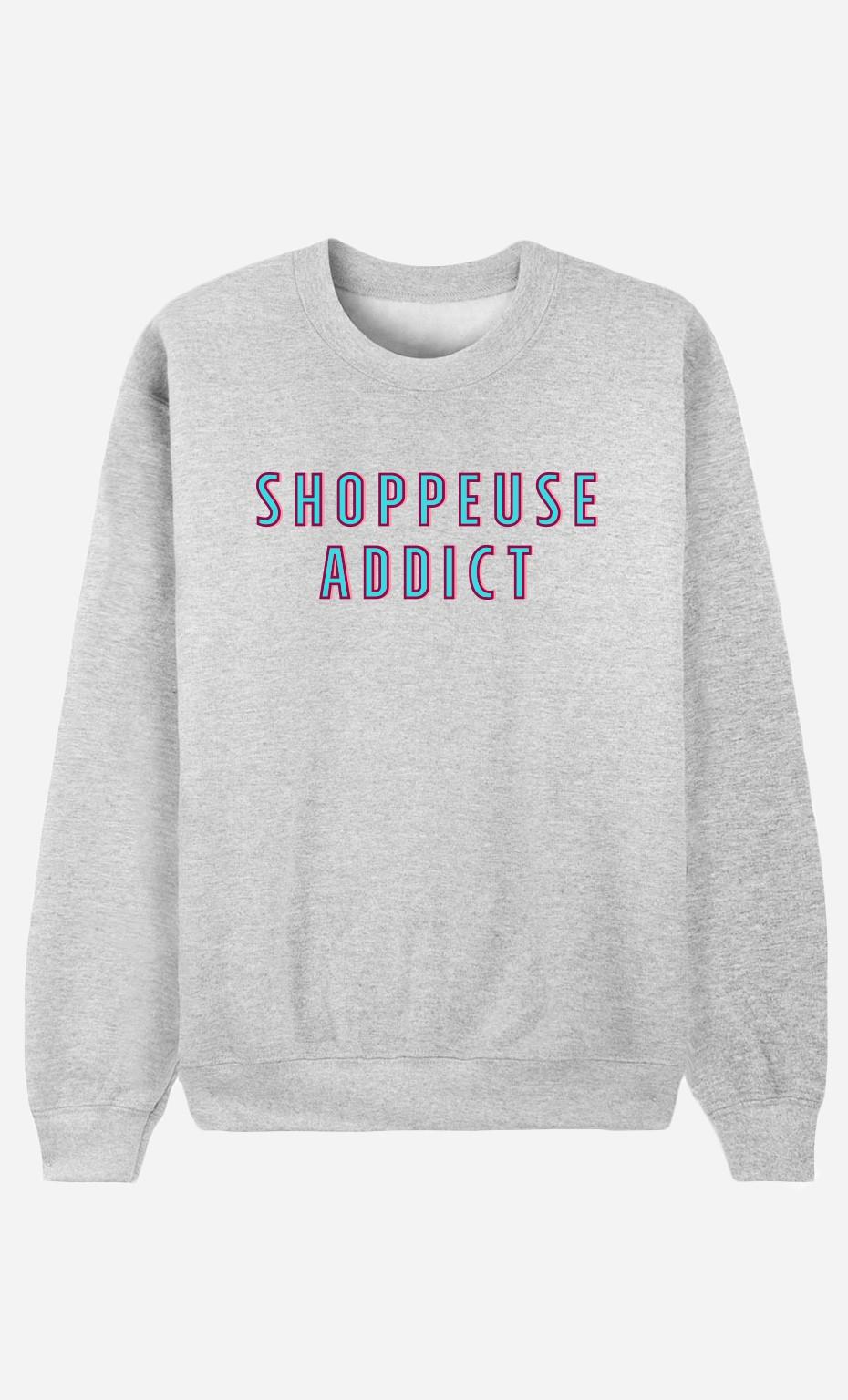 Sweat Shoppeuse Addict