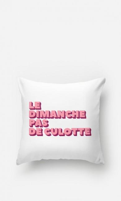 Cushion Le Dimanche pas de Culotte