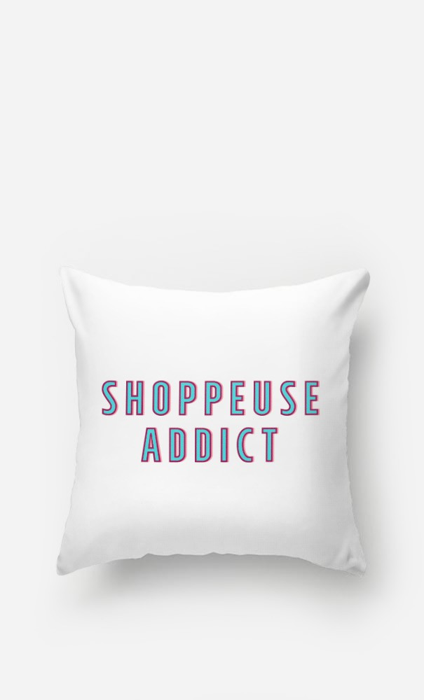 Coussin Shoppeuse Addict