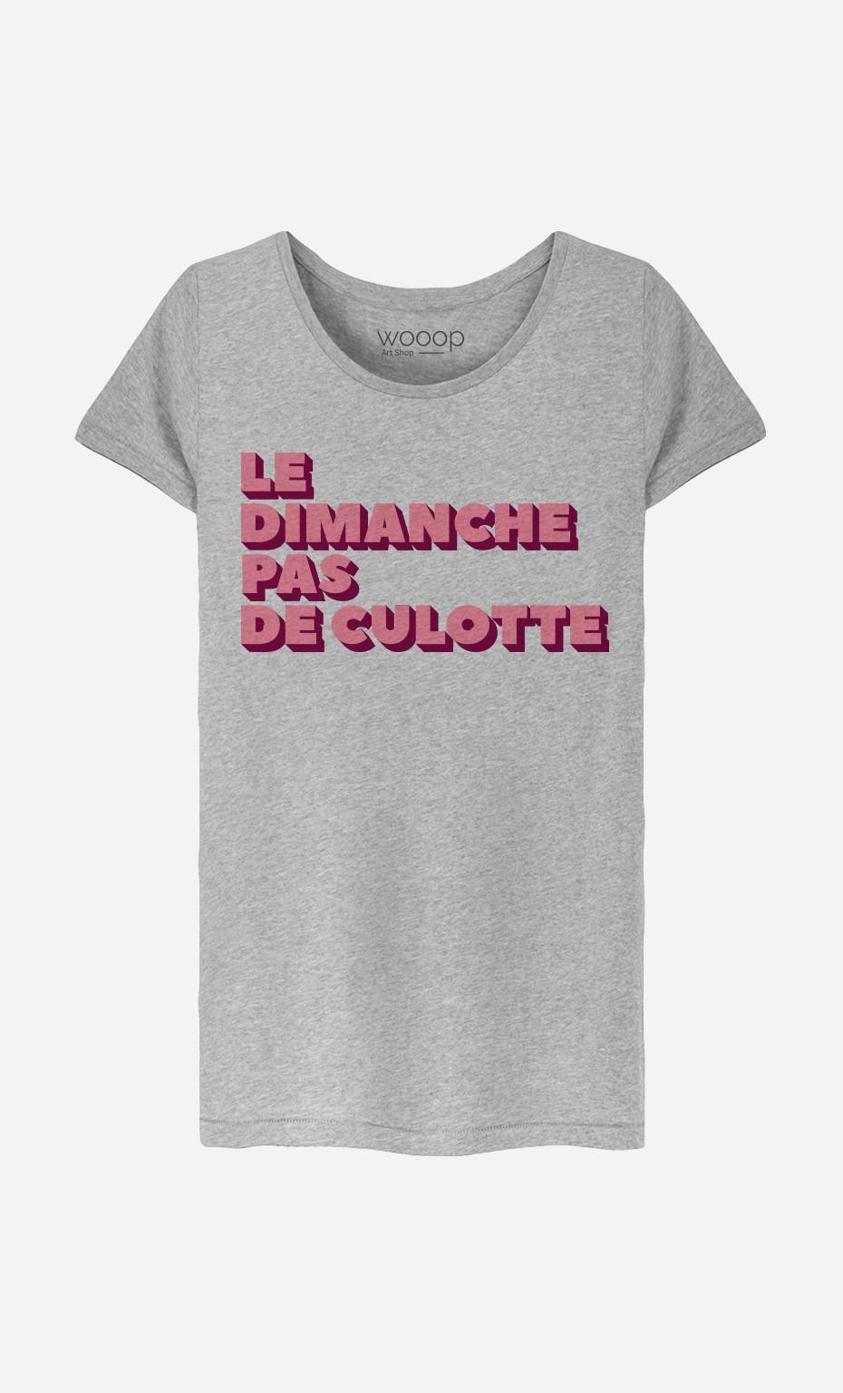 T-Shirt Femme Le Dimanche pas de Culotte