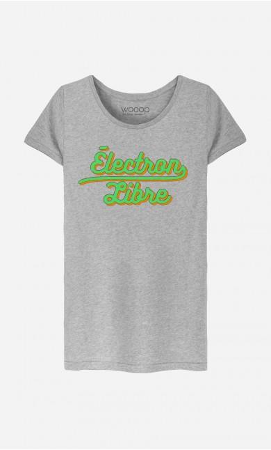 T-Shirt Électron Libre