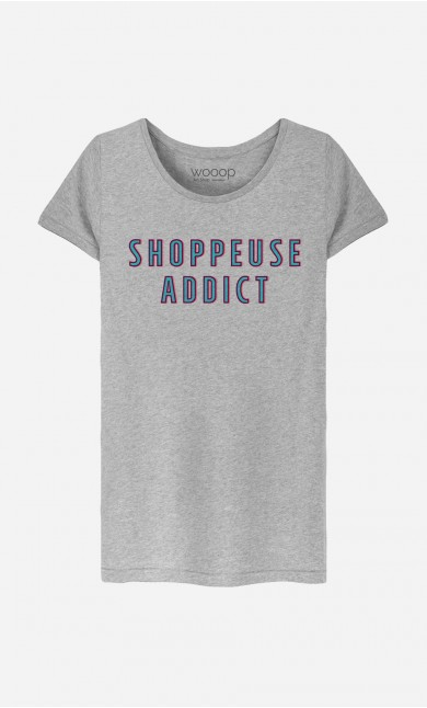 T-Shirt Shoppeuse Addict