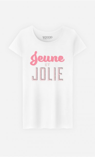 T-Shirt Femme Jeune et Jolie