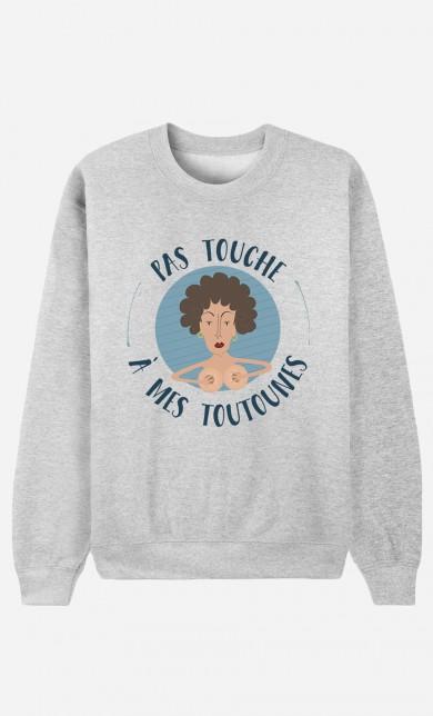 Sweater Pas Touche à Mes Toutounes