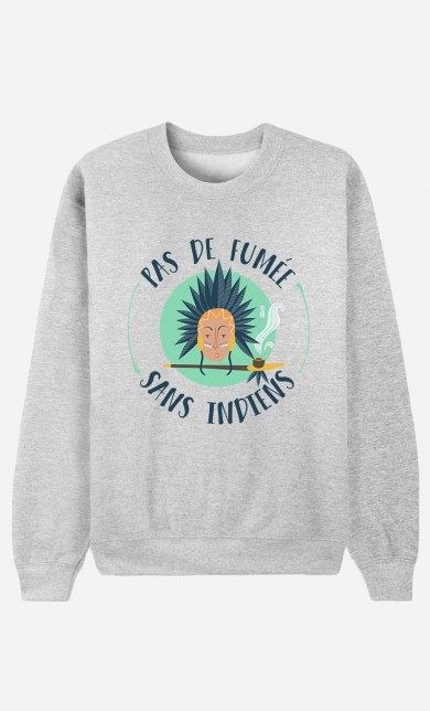 Sweater Pas De Fumée Sans Indiens
