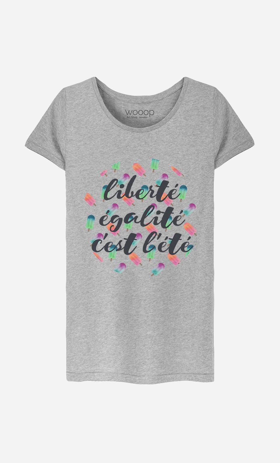 T-Shirt Femme Liberté Égalité C'est l'Été