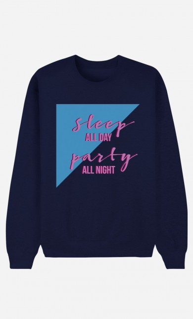 Sweat Bleu Sleep All Day Party All Night