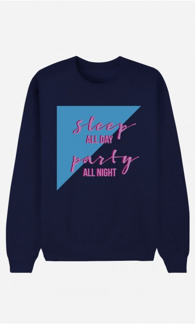 Sweat Femme Sleep All Day Party All Night