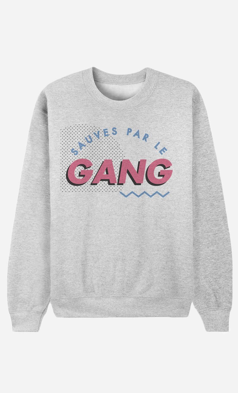 Sweat Sauvés Par le Gang