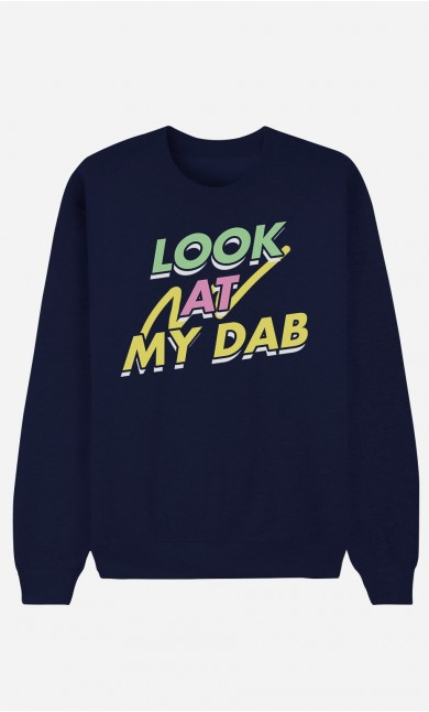 Sweat Homme Look at My Dab