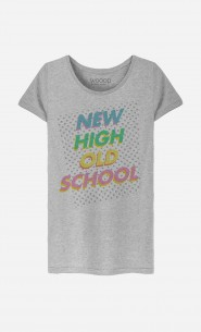 T-Shirt Femme New High Old School