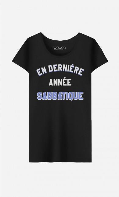 T-Shirt En Dernière Année Sabatique