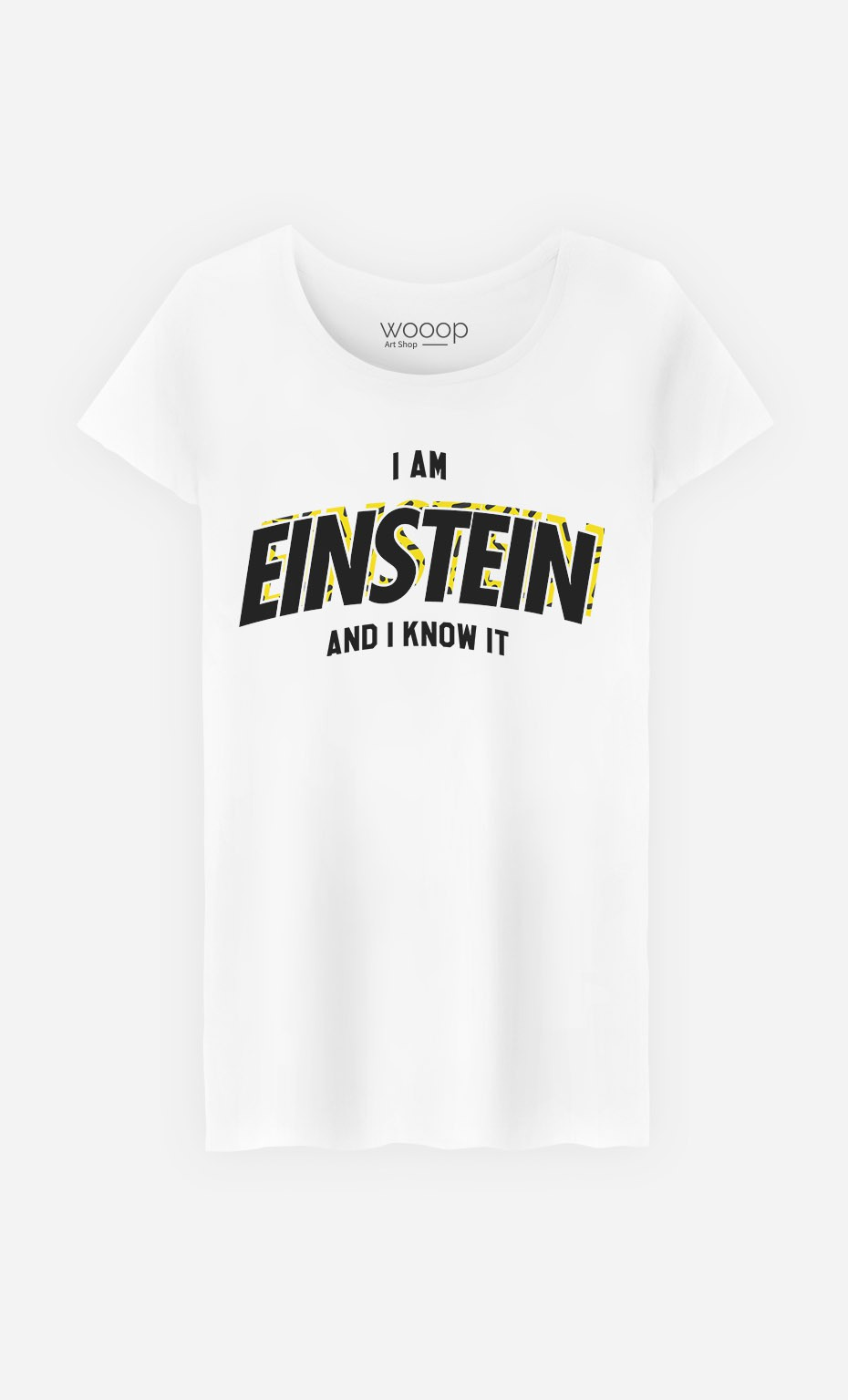 T-Shirt I Am Einstein And I Know it