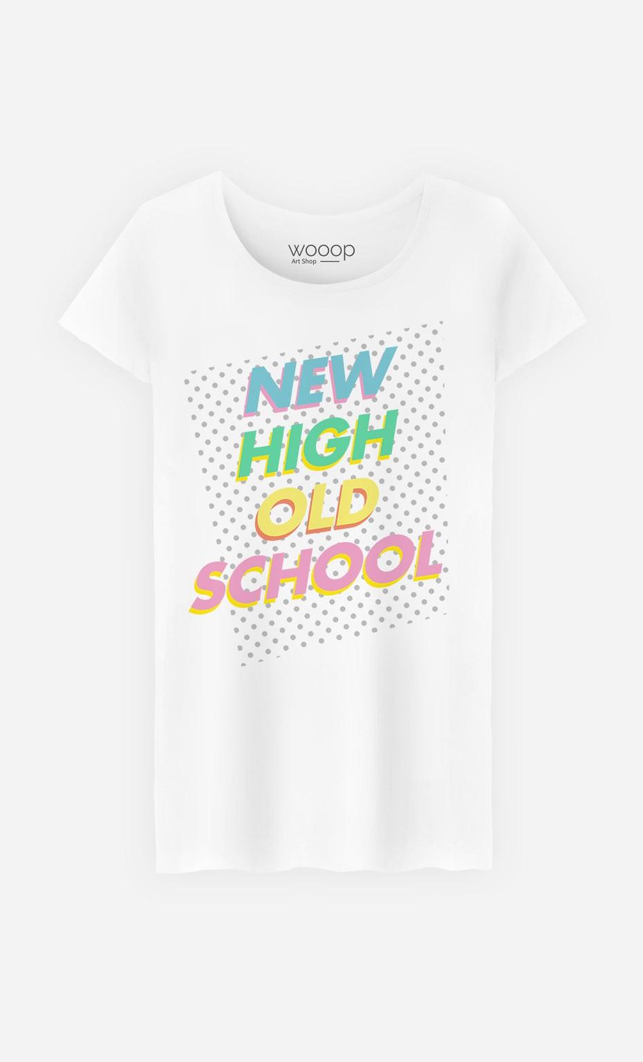 T-Shirt Femme New High Old School