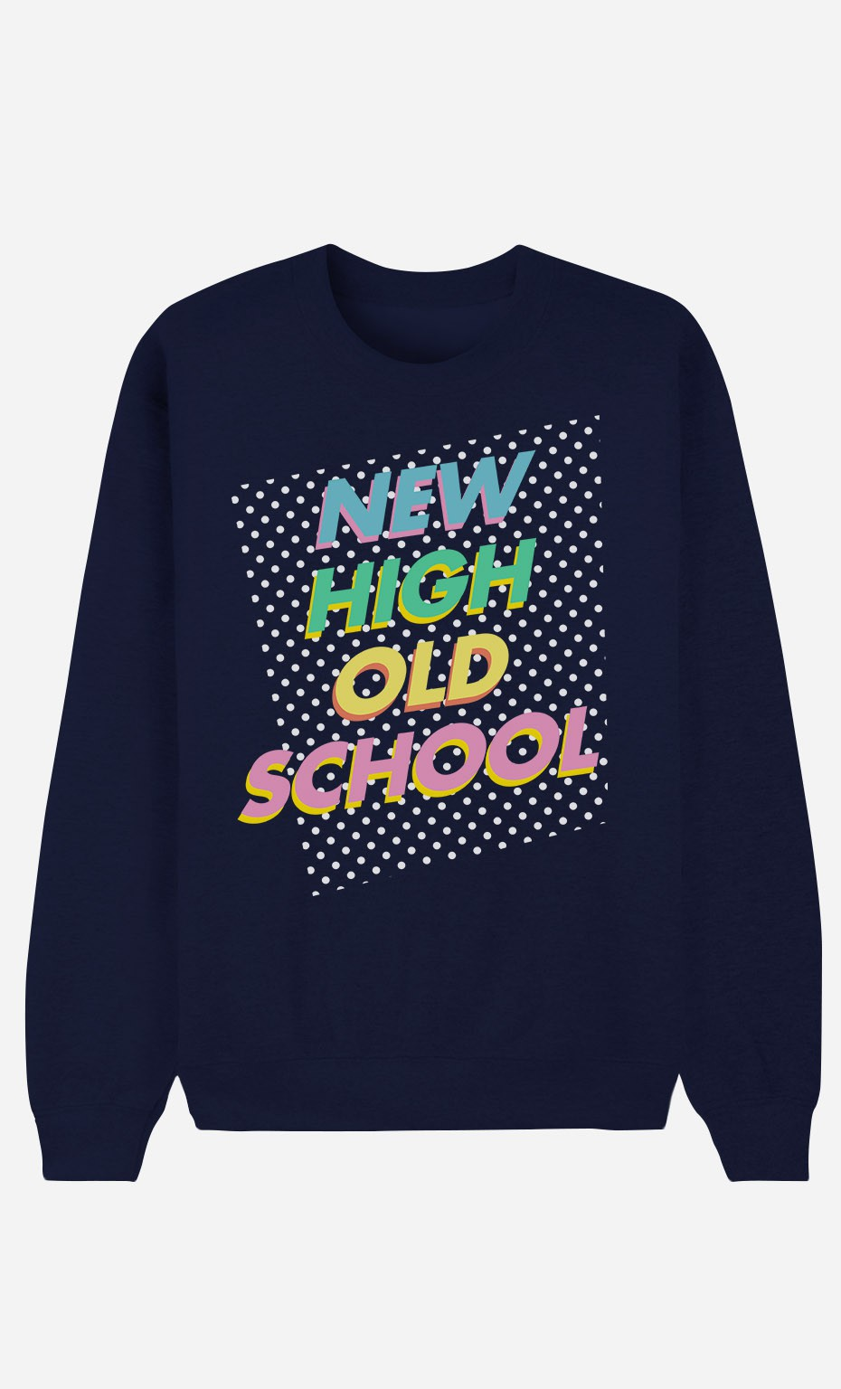 Sweat Bleu New High Old School