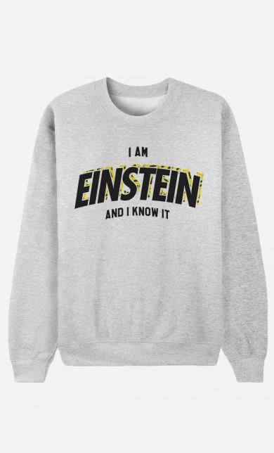 Sweater I Am Einstein And I Know it