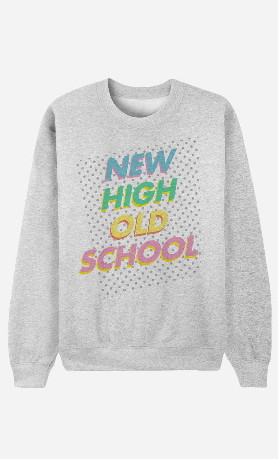 Sweat Femme New High Old School