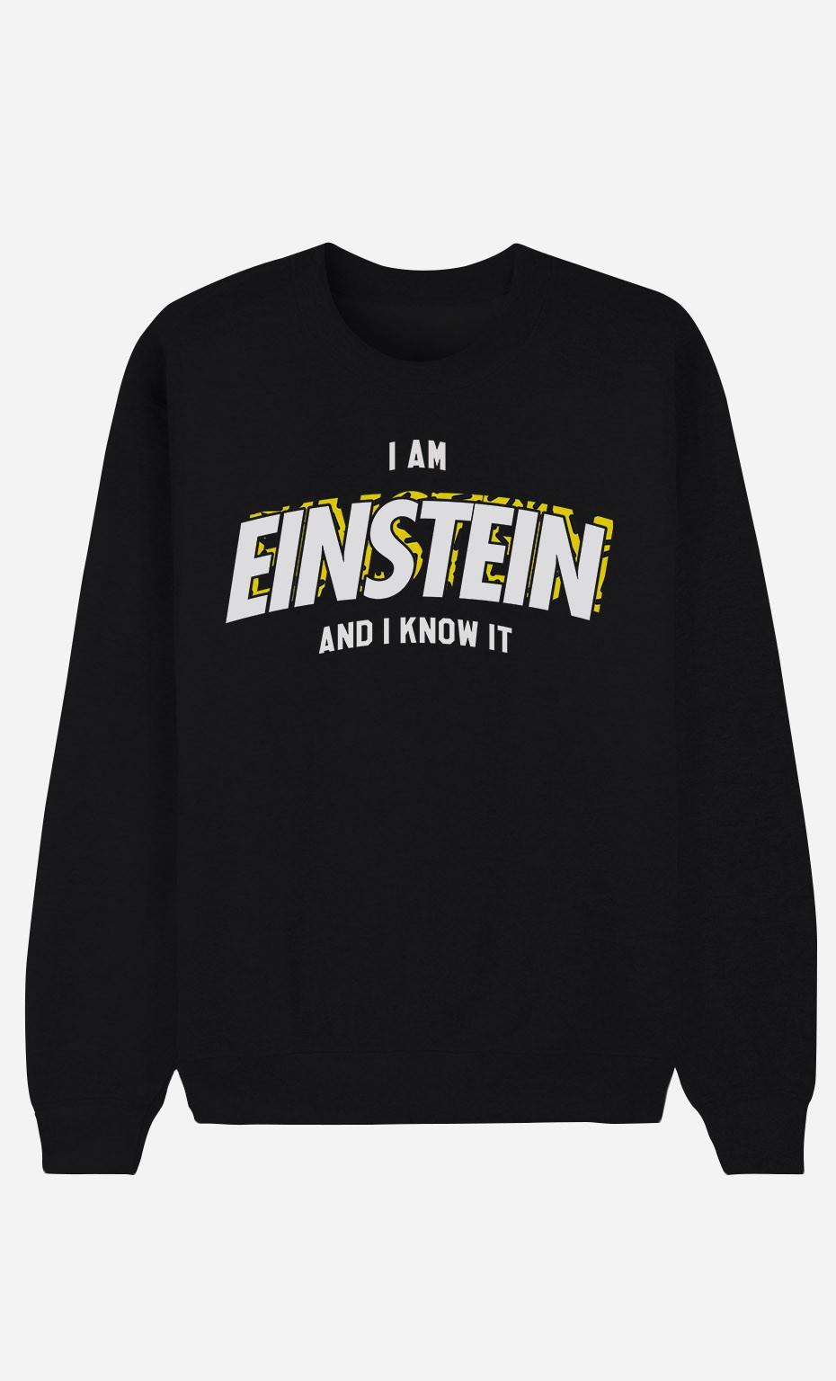 Sweat Noir I Am Einstein And I Know It