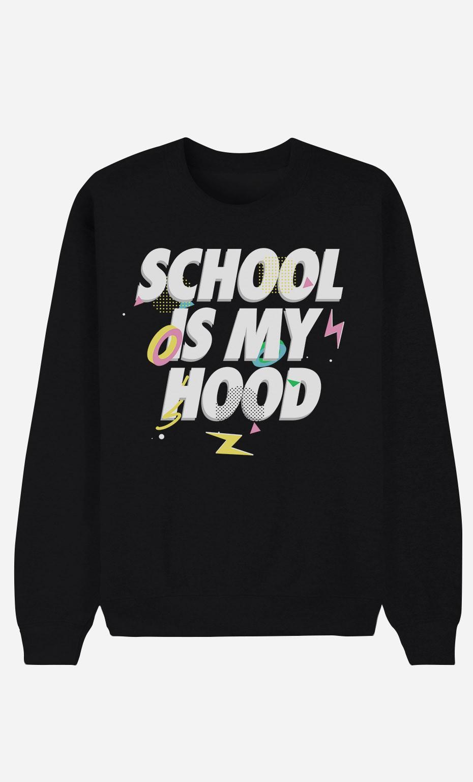 Sweat Noir School is my Hood