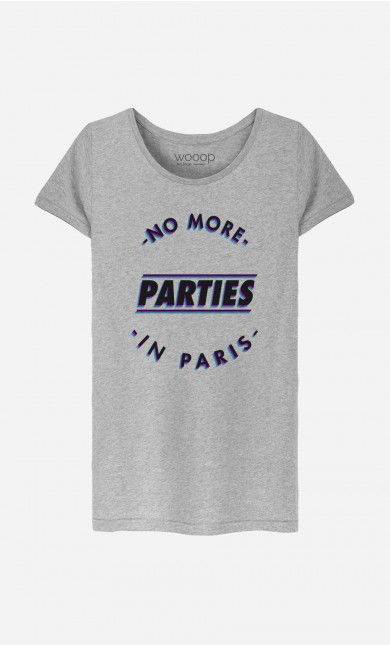 T-Shirt Femme No More Parties in Paris