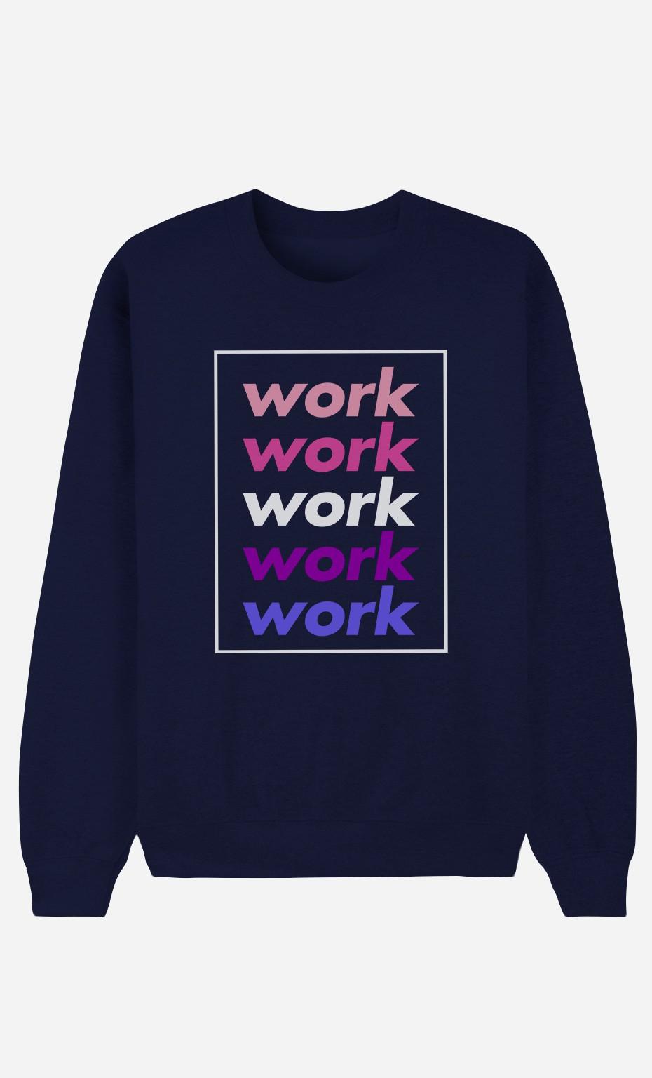 Sweat Bleu Work Work Work