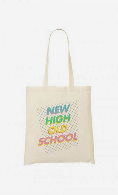 Tote Bag New High Old School