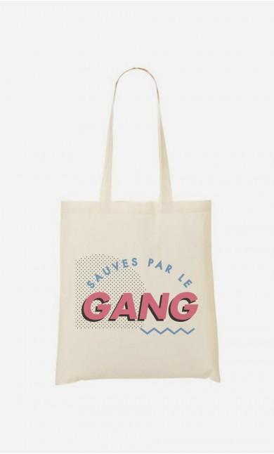 Tote Bag Sauvés Par le Gang