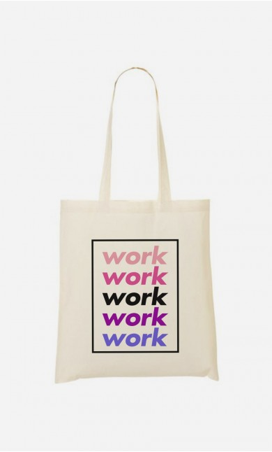Tote Bag Work Work Work