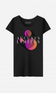 T-Shirt Femme Aucunes Limites