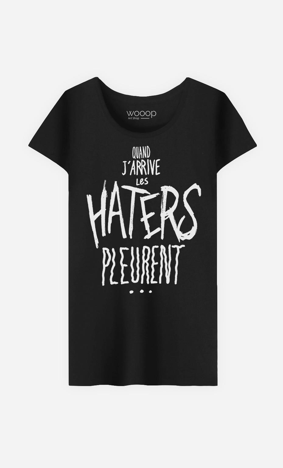 T-Shirt Femme Les Haters Pleurent