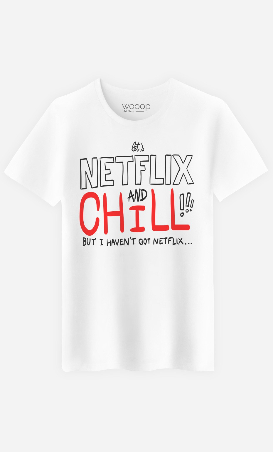 T-Shirt Only Chill