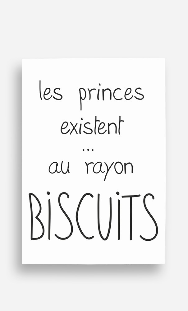 Poster Les Princes Existent au Rayon Biscuits