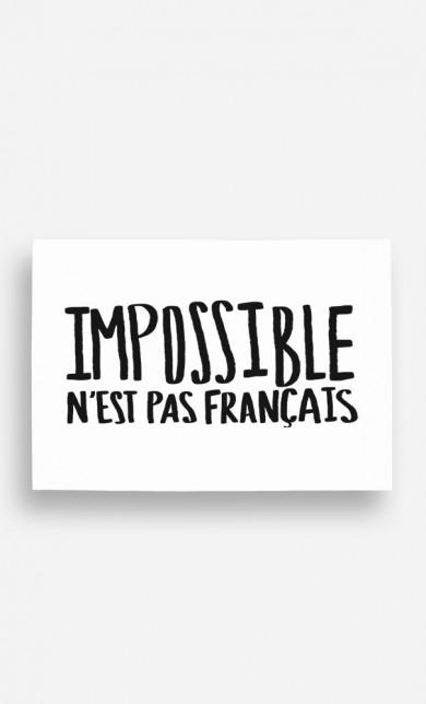 Poster Impossible N'est Pas Français