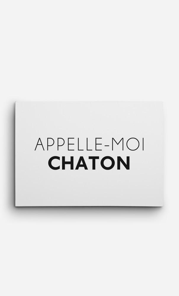 Toile Appelle-Moi Chaton