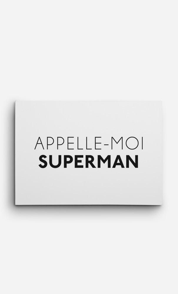 Toile Appelle-Moi Superman