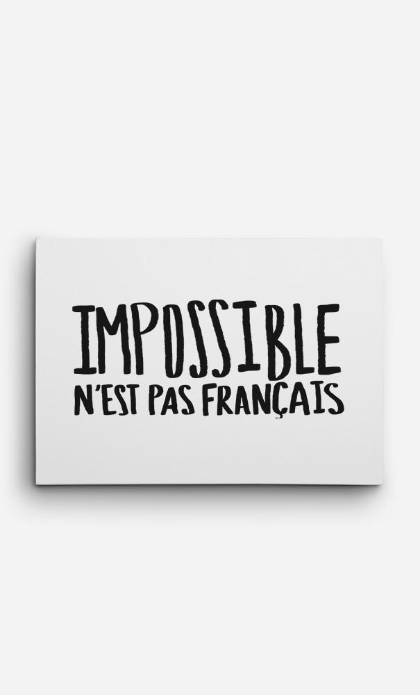 Toile Impossible N'est Pas Français