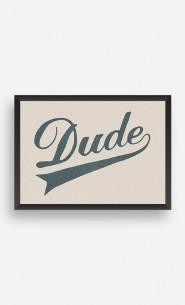 Cadre Dude