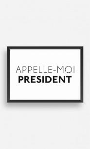 Cadre Appelle-Moi Président