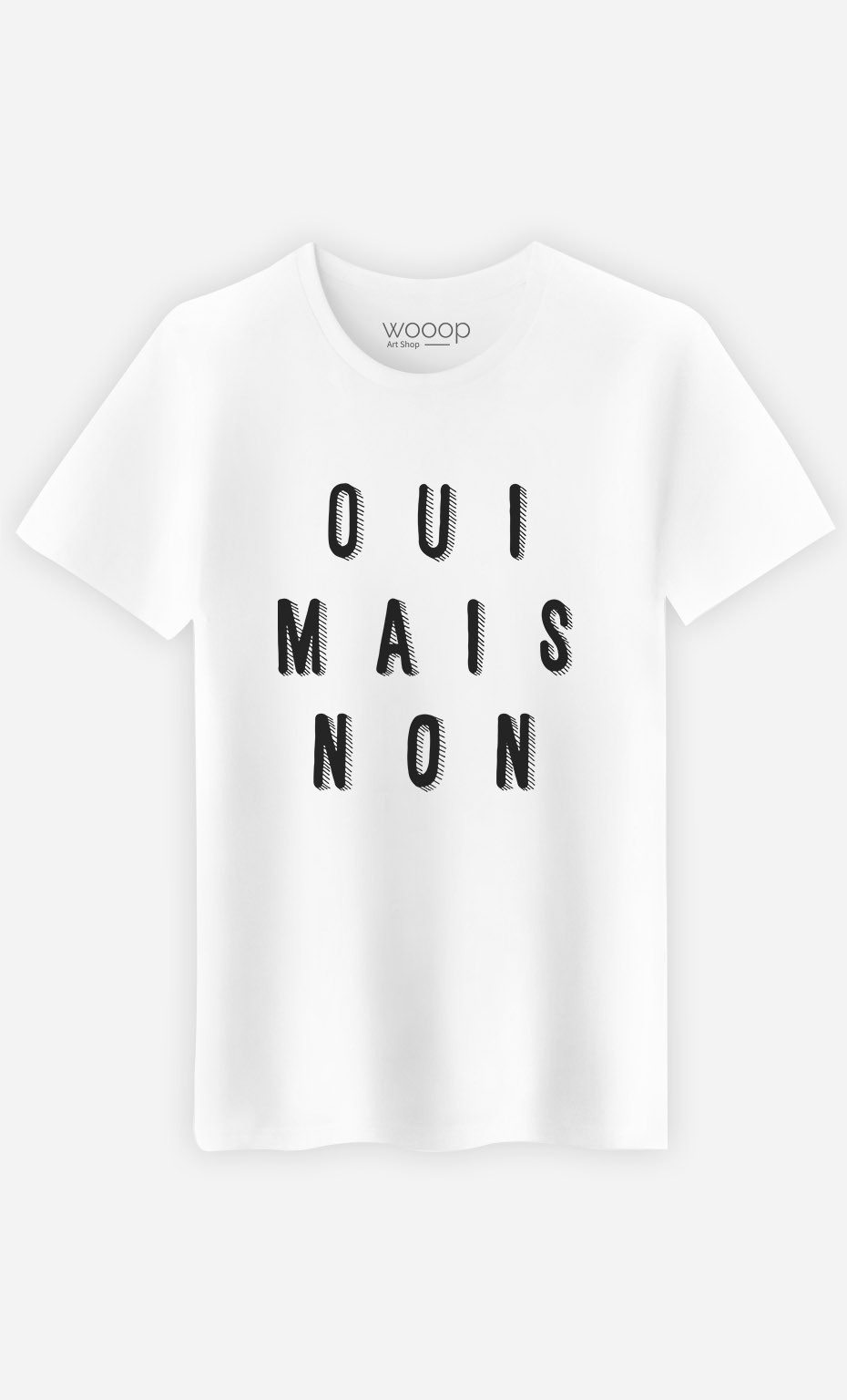 T-Shirt Oui Mais Non